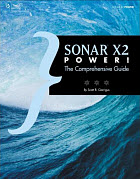 Learn all there is to know about Cakewalk's Sonar X2. Click here for Sonar X2 Power!