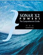 SONAR X2 Power! The Comprehensive Guide