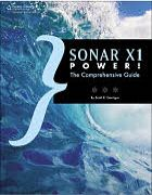 SONAR X1 Power! The Comprehensive Guide